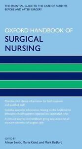 Oxford Handbook of Surgical Nursing by Mark Radford 9780199642663 (Second hand)