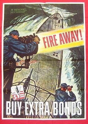 WWII World War II original poster 1944 FIRE AWAY.........BUY EXTRA BONDS