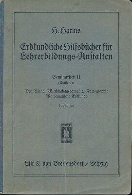 H. Harms: Erdkundliche Hilfsbücher für Lehrerbildungs-Anstalten von