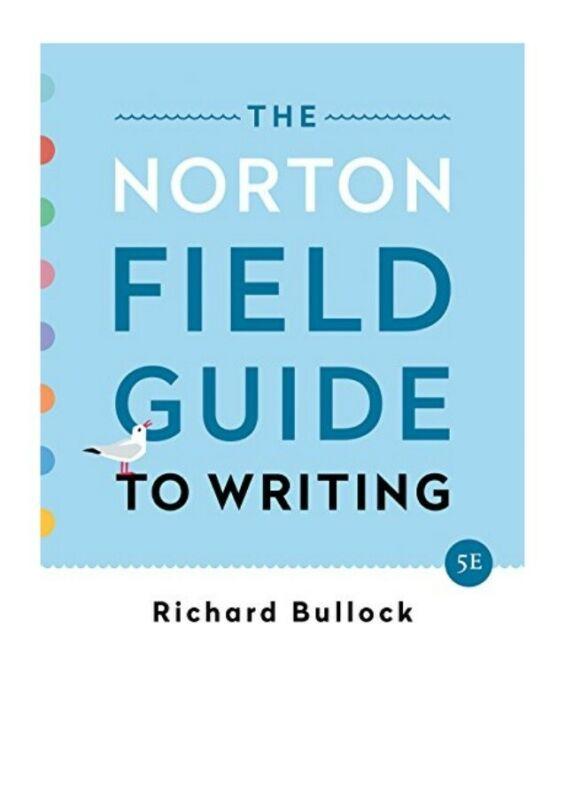 The Norton Field Guide To Writing Fifth Edition (read description)
