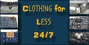 Clothing for Less 24/7