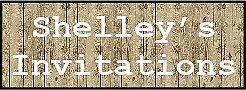 Shelley's Invitations