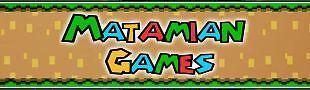 Matamian Games