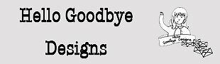 Hello Goodbye Designs
