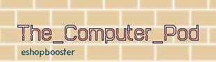 The Computer Pod