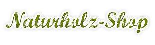 Naturholzhandel-Shop