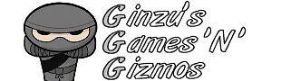 Ginzu's Games N Gizmos