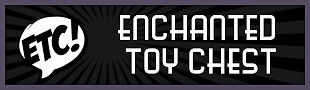 Enchanted Toy Chest