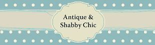 Antique&Shabby Chic