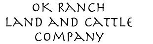 OK Ranch Land and Cattle Company