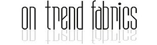 On Trend Fabrics