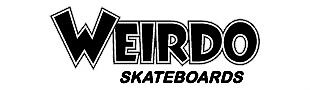WEIRDO Skateboards