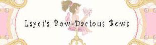 Layci's Bow-dacious Bows