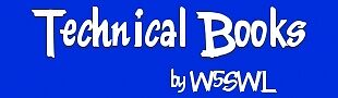 Technical Books by W5SWL