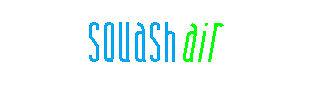 Squash Air