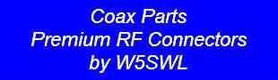 Coax Parts