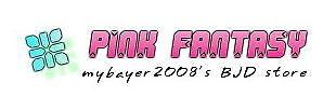 mybayer2008's BJD store PinkFantasy