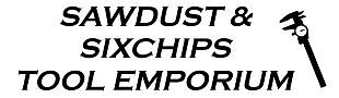 Sawdust and Sixchips Tool Emporium