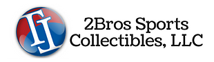 2Bros Sports Collectibles LLC