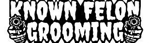 Known Felon Grooming