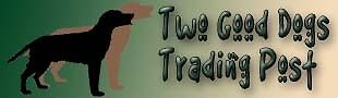 Two Good Dogs Trading Post