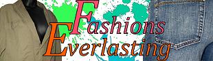 Fashions Everlasting