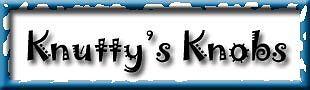 Knuttys Knobs
