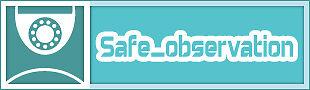 safe_observation