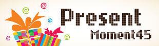 Present Moment45