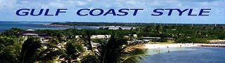 Gulf Coast Style