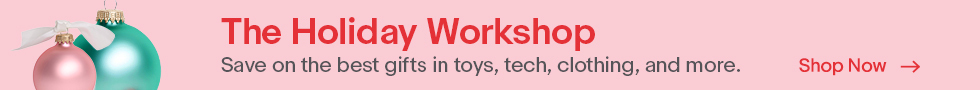 The Holiday Workshop | Save on the best gifts in toys, tech, clothing, and more. | Shop Now