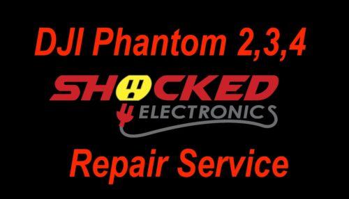 DJI PHANTOM 2 / 3 / 4 PRO, STANDARD, ADV - CRASHED OR BRICKED -  WE CAN FIX IT !