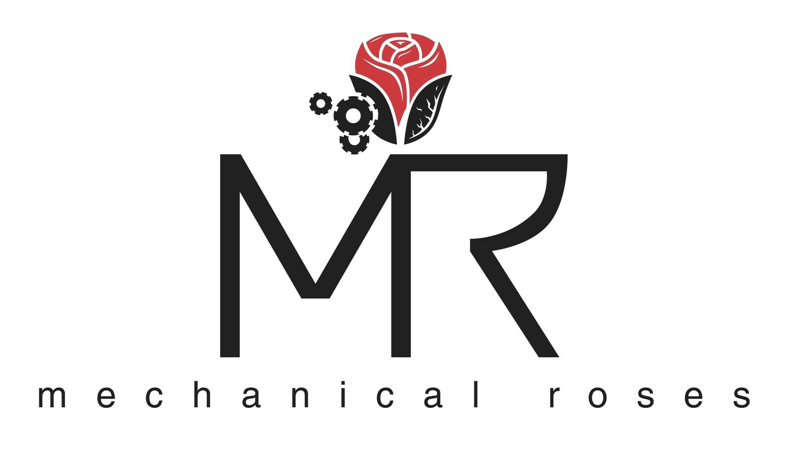 Mechanical Roses
