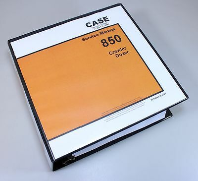 Case 850 Crawler Dozer Loader Service Repair Manual Technical Shop Book Binder