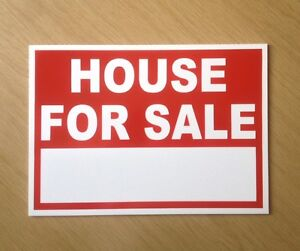 House For Sale Sign With Space For Your Own Words Indoor