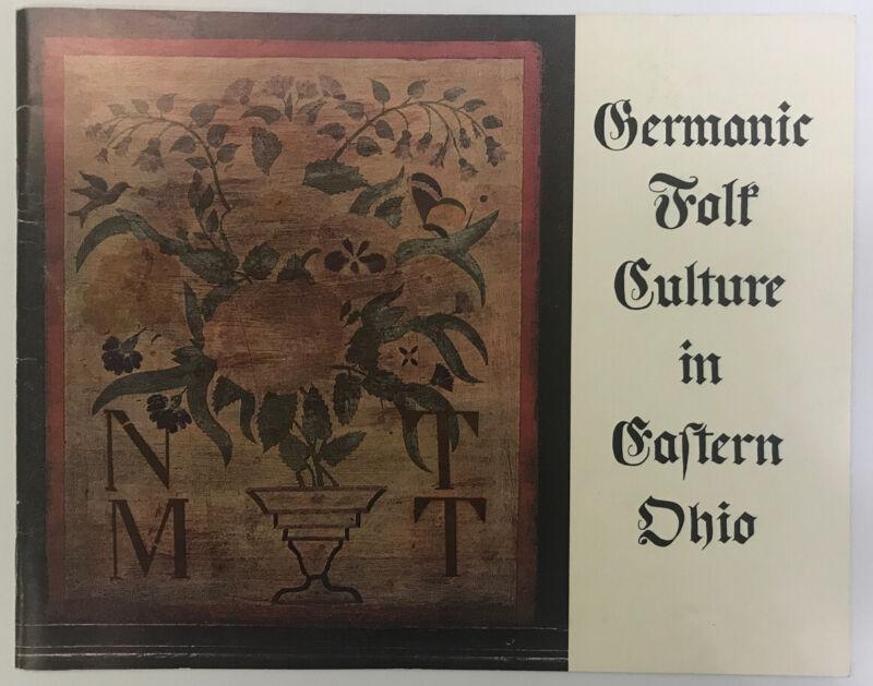 Germanic Folk Culture In Eastern Ohio