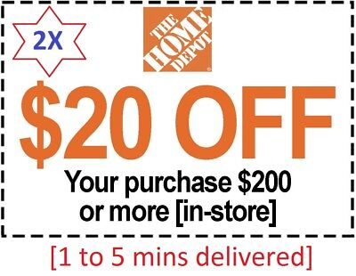 2x (Two) Home Depot Coupon $20 Off $200 IN-STORE-Fast Delivered-$ Back Guarantee
