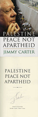 President Jimmy Carter SIGNED AUTOGRAPHED Palestine Peace Not Apartheid HC 1 Ed (Jimmy Carter Apartheid)