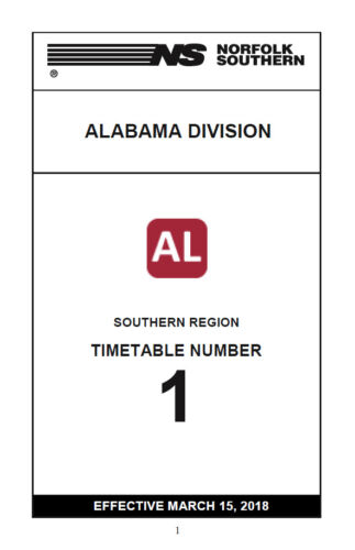 Norfolk Southern Alabama Division Employee Timetable 15 MAR 2018 ETT REPRINT NS