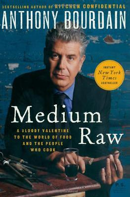 Medium Raw  A Bloody Valentine To The World By Anthony Bourdain  Paperback  New