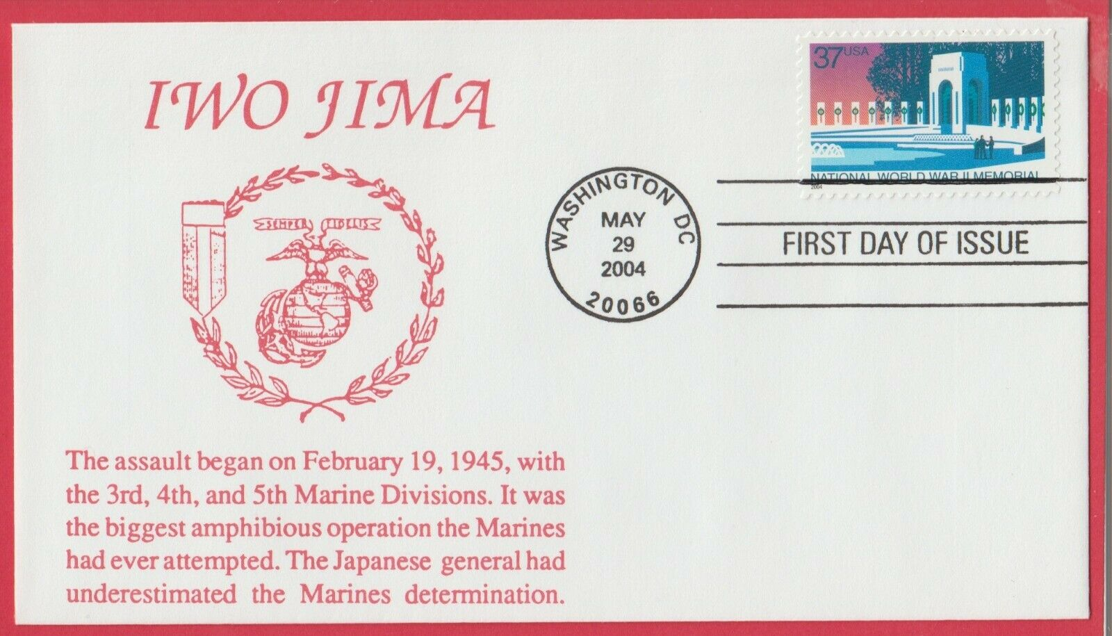 FDC National WW-2 Memorial , Cachet Is For 3,4,5, Mar.Div. Japnes Underestimated - $5.50