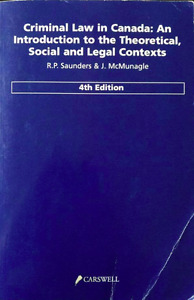 Criminal Law in Canada (by Saunders and McMunagle) 4 ed.