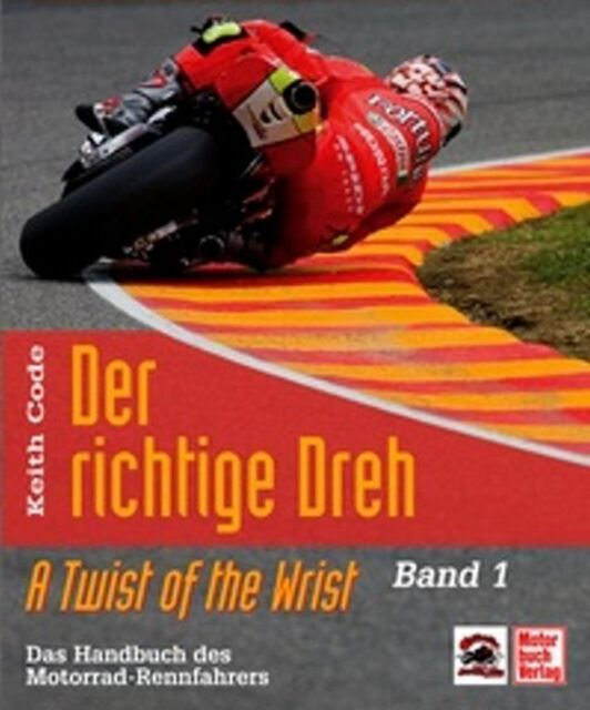 KEITH CODE - DER RICHTIGE DREH - BAND 1 - A TWIST OF THE WRIST