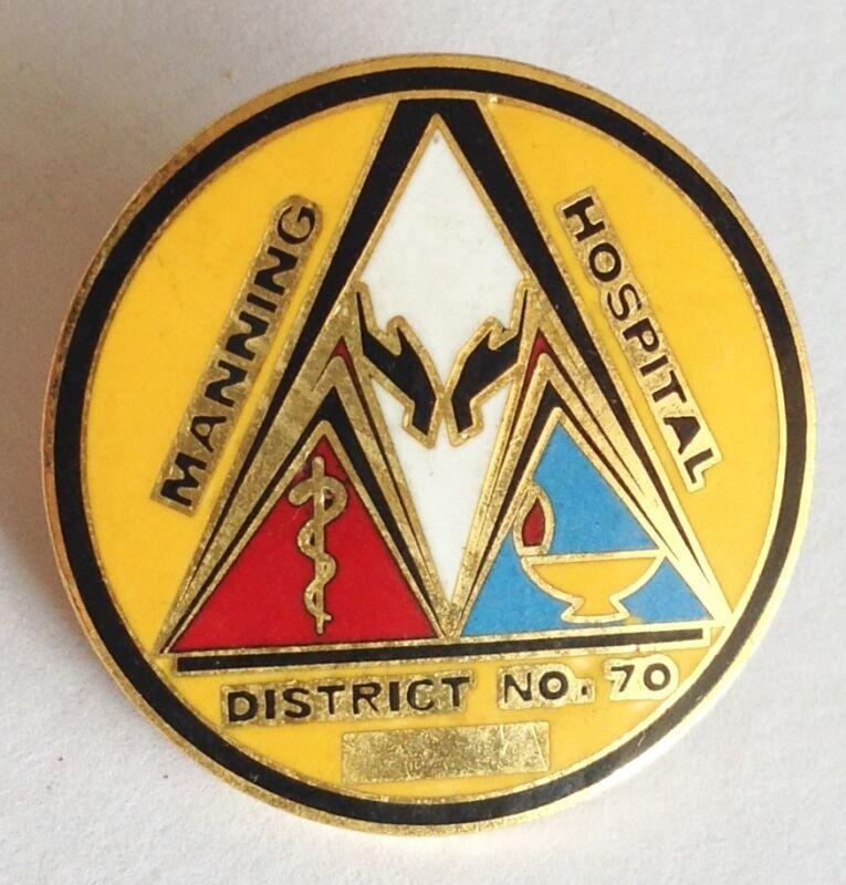 Manning Hospital District No.70 Pin Badge Rare Medical Vintage (D5)