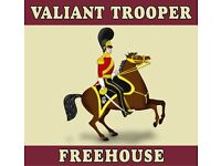 Valiant Trooper Country pub and food has Full and part time bar and waiting