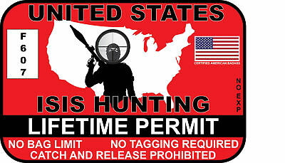 ISIS Hunting Permit Sticker Decal Car Truck Jeep Vinyl Window Bumper Gun Funny  ()