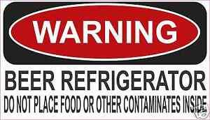 Beer-Refrigerator-Warning-Decal-Sticker-Funny-ATV-Toolbox-ReFrigerator-4-x-7