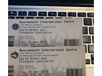 David Brent & Foregone Conclusion tickets x 2 - Bournemouth 16th December 2016