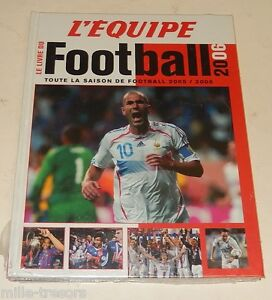 le livre du football 2006 l 39 equipe toute la saison de. Black Bedroom Furniture Sets. Home Design Ideas
