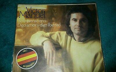 Schallplatte●VICTOR MANUEL●SOLO PIENSO EN TI DIGO AMORY DIGO LIBERTAD